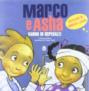Marco e Asha Vanno in Ospedale